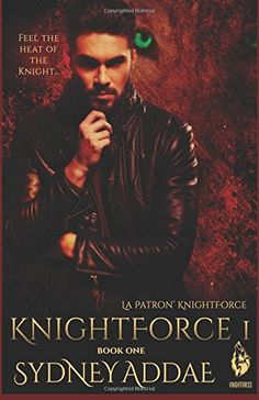 KnightForce One (La Patron's KnightForce) (Volume 1) by Sydney Addae. Silas Knight, La Patron, created a special task force to assist his fifty Alphas handle the rampaging violence from rebel forces. From the day Silas announced half-breeds were entitled to equal protection of the Goddess and him as well as full-bloods, opposing factions declared war on half-breeds and destroyed many on sight. The Alphas were tasked to assimilate as many half-breeds as possible and keep them safe, a…