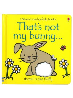 """A's favorite book series!  Highly recommend for one year olds. Getting this one for her Easter basket.  """"That's Not My Bunny"""" Usborne TouchyFeely Book"""
