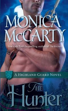 The Hunter (Highland Guard, Book 7) by Monica McCarty,http://www.amazon.com/dp/0345543912/ref=cm_sw_r_pi_dp_x.pSsb1F1705X618