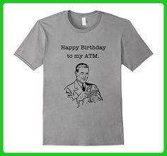Mens Happy Birthday Dad Shirt, I mean ATM Funny Bday Tee 2XL Slate - Birthday shirts (*Amazon Partner-Link)
