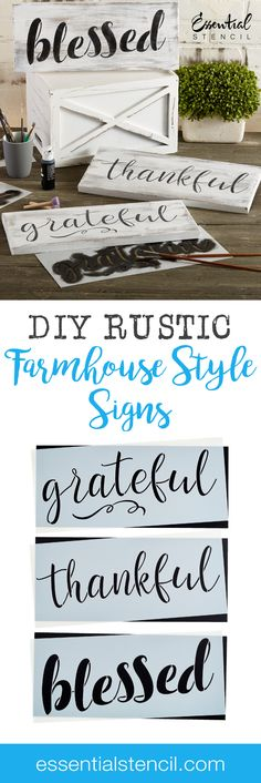 DIY Rustic Farmhouse Style signs for your home with these Beautiful Wood Sign Stencils! #grateful #thankful #blessed #farmhouse #farmhousestyle #signs #rustic #homedecor #diy #stencils #diysigns