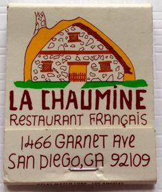 La Chaumine, San Diego CA - To design & order your business' own logo #matches GoTo GetMatches.com