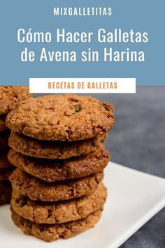Sin Gluten, Food And Drink, Cupcakes, Vegan, Cookies, Desserts, Oatmeal Cookies Without Butter, Homemade Cookie Recipe, How To Make Cookies