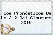 http://tecnoautos.com/wp-content/uploads/imagenes/tendencias/thumbs/los-pronosticos-de-la-j12-del-clausura-2016.jpg Liga Mx 2016. Los pronósticos de la J12 del Clausura 2016, Enlaces, Imágenes, Videos y Tweets - http://tecnoautos.com/actualidad/liga-mx-2016-los-pronosticos-de-la-j12-del-clausura-2016/