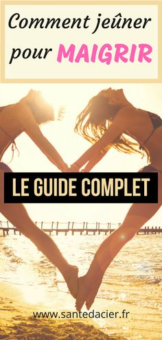 Comment jeuner pour maigrir, le guide complet-min