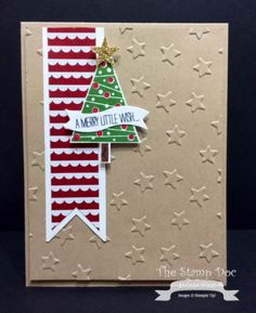 September 04, 2014 The Stamp Doc: Festival of Trees, Itty Bitty Accents Punch Pack, Trim The Tree dsp, Lucky Stars TIEF, Bitty Banners Framelits Die