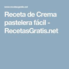 Receta de Crema pastelera fácil - RecetasGratis.net