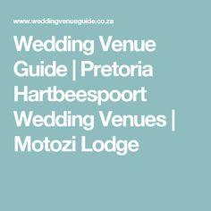 Pretoria wedding venue - Nestled in the Magaliesberg mountain range, in the scenic Hartbeespoort Dam area, lies Motozi Lodge Pretoria, Wedding Venues, Wedding Reception Venues, Wedding Places, Wedding Locations