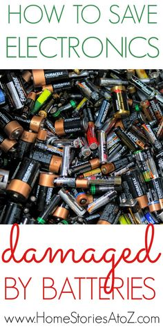 How to save electronics damaged by batteries