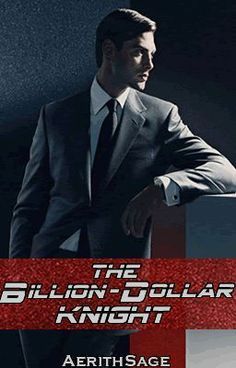 "Read ""The Billion-Dollar Knight - Author's Notes"" #wattpad #romance"