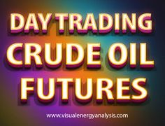 Try this site http://www.visualenergyanalysis.com/day-trading-crude-oil-futures/ for more information on Day Trading Crude Oil Futures.Follow Us: http://www.instructables.com/member/daytradefutures