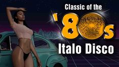 Disco Music Songs - 80s Greatest Oldies Songs - Italo Disco Greatest Hit...