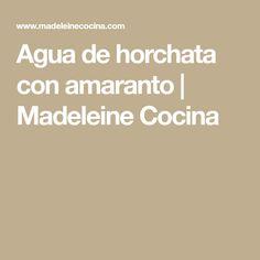 Agua de horchata con amaranto | Madeleine Cocina