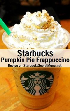 http://starbuckssecretmenu.net/starbucks-secret-menu-pumpkin-pie-frappuccino/