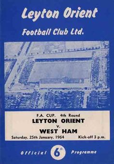 Orient 1 West Ham 1 in Jan 1964 at Brisbane Road. Programme cover for the FA Cup 4th Round tie.