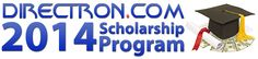 Directron 2014 Scholarship for high school seniors and current college students. Deadline to apply is May 1st.