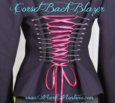 http://markmontanoblogs.blogspot.com/2013/11/corset-back-blazer-diy-made-with-safety.html