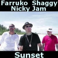 Acordes D Canciones: Farruko - Sunset ft. Shaggy, Nicky Jam