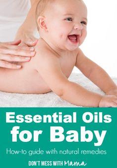 Essential Oils for Baby #essentialoils #EO #naturalparenting - DontMesswithMama.com