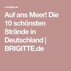 Auf ans Meer! Die 10 schönsten Strände in Deutschland   BRIGITTE.de