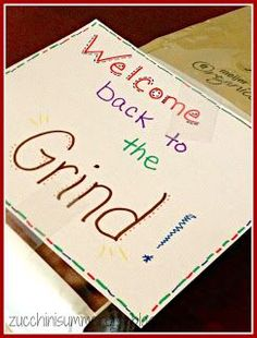 """Teacher gift, back to school. """"Welcome back to the GRIND!"""" card attached to a bag of coffee. :)"""