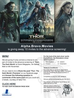 We are giving 5 lucky winners a chance to win pair of invites to the advance screening of 'Thor: The Dark World' at Grand Megaplex, Ibn Batuta Mall on Nov 6th. Simply share the post 'Thor: The Dark World | Premiere' on our facebook page and answer the following question in comments of the same post and you could win 2 tickets, courtesy of Italia Film.