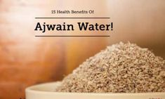 Ajwain or carom seeds are the best thing to have ever happened to mankind, especially to those of us who suffer from digestive problems on a regula. Water Benefits, Health Benefits, Health And Nutrition, Health Tips, Get Rid Of Boils, How To Cure Diarrhea, Natural Flu Remedies, Digestive Problems, Tooth Pain