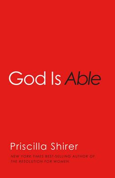 A Dusty Frame » Blog Archive » God Is Able Priscilla Shirer~Book Review