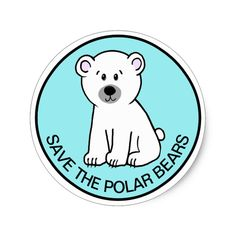 SAVE THE POLAR BEARS CLASSIC ROUND STICKER #sticker #stickers #upcycle #recycle #reuse Tumblr Stickers, Diy Stickers, Round Stickers, Cool Laptop Stickers, Save The Polar Bears, Bear Art, Aesthetic Stickers, Pet Gifts, Janome