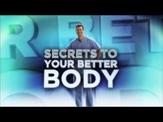 Monday, August 5: Dr. Travis' Secrets to a Better Body
