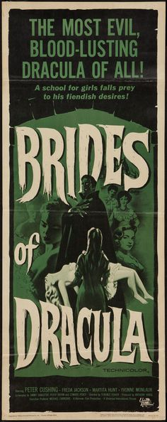 _Brides of Dracula_ insert. (Hammer, I have the one sheet and the title lobby card but not this insert. Note: only blond actor ever to play Dracula. Old Movie Posters, Classic Movie Posters, Classic Horror Movies, Classic Films, Sci Fi Movies, Scary Movies, Old Movies, Vintage Movies, Comedy Movies
