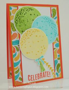 Stampin' Up! - Celebrate Today ... With A Bunch Of Balloons! ....  Teri Pocock - http://teriscraftspot.blogspot.co.uk/2015/02/celebrate-today-with-bunch-of-balloons.html