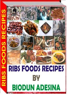 The ebook is all about how to prepare Ribs food dishes to the delight of Rib food lovers-http://fiverr.com/users/xorenxo/manage_gigs