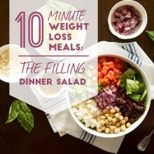 Mediterranean Salad Bowl - Fast and Filling Dinner Salad—Ready in 10 Minutes - #ReImagineDieting Sign up for more weight loss recipes like this at fullplateliving.org