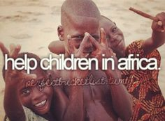 I keep hoping i'll winthe lotto and become a philanthropist, build a school in Africa.. On my list of things to do if Iwin the lottery.