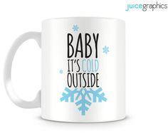 Baby it's cold outside mug design. Christmas. by JuiceGraphics
