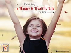 Presenting a Happy and Healthy Life for #Kids. #Homeokids - Exclusive consultation, counseling, and treatment for Children health. Consult Positive Homeopathy​.