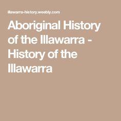 Aboriginal History of the Illawarra - History of the Illawarra