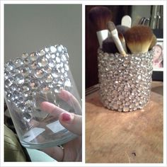 Glass cup + jewels + hot glue fun = makeup brush holder!
