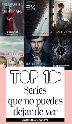 Te comparto mi top 10 de series favoritas hasta el momento... ¿En cuál coincidimos?   #Serie #TVShows #Netflix #HBO #Hulu Netflix, Big Little Lies, Black Mirror, Tv Series, Movie Posters, Life, Black Vanity, Claude Glass, Film Poster