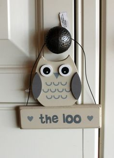 "Wooden owl shaped ""The Loo"" door sign www.englishowlcompany.com/owl-the-loo-plaque"