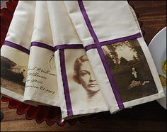 Cloth napkins featuring old photos can be used year after year.