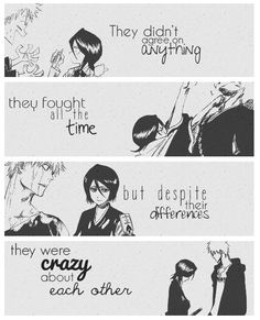 They didn't agree on anything, they fought all the time, but despite their differences, they were crazy about each other. - Ichiruki
