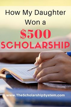 How My Daughter Won a $500 Scholarship Grants For College, College List, Financial Aid For College, College Fund, Scholarships For College, Education College, School Scholarship, College Success, Education Degree
