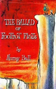 Footrot Flats is a comic strip written by New Zealand cartoonist Murray Ball. It ran from 1975 until 1994 in newspapers around the world - The ballad of Footrot Flats Book  - $482.22 by Murray Hone Ball - Book by Murray Hone Ball (Hodder Moa Beckett, 92pgs) released 1996.