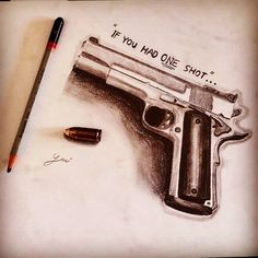 """Gun drawing realistic.. """"IF YOU HAD ONE SHOT""""... #sketch #art #drawing #gun #realistic #gunsnroses #instaartist #gunsdaily #firearms #loseyourself #gunfreaks #artist_4_shoutout #artist_features #mizu_art #eminem #cosmosofart #art_conquest #justartshelp #artmg03 #galleryarts_ #young_artists_help #art_conquest #one #shot #shots #art_secret"""
