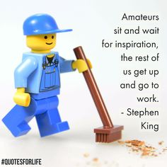 Quotes for Life:  Amateurs sit and wait for inspiration, the rest of us get up and go to work. –… #EducationQuotes #InspirationalQuotes