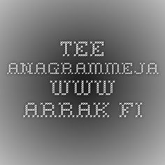 Tee anagrammeja - www.arrak.fi Learn To Read, Tech Companies, Software, Abs, Company Logo, Coding, Teaching, Crunches, Abdominal Muscles