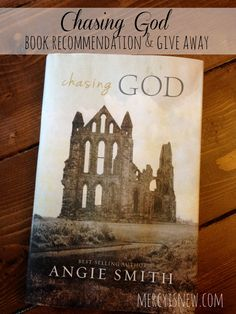 Amazing new book by Angie Smith! Chasing God {book recommendation & give away}