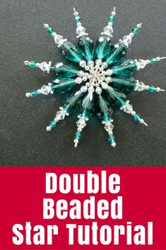 Double Beaded Star Tutorial Double Beaded Star Tutorial A tutorial to make a double beaded star or snowflake. Mine are for Christmas but they would be a lovely Winter decoration too. Popsicle Stick Christmas Crafts, Christmas Crafts For Toddlers, Xmas Crafts, Diy Christmas Gifts, Christmas Activities, Christmas Christmas, Beaded Christmas Ornaments, Sequin Ornaments, Snowflake Ornaments